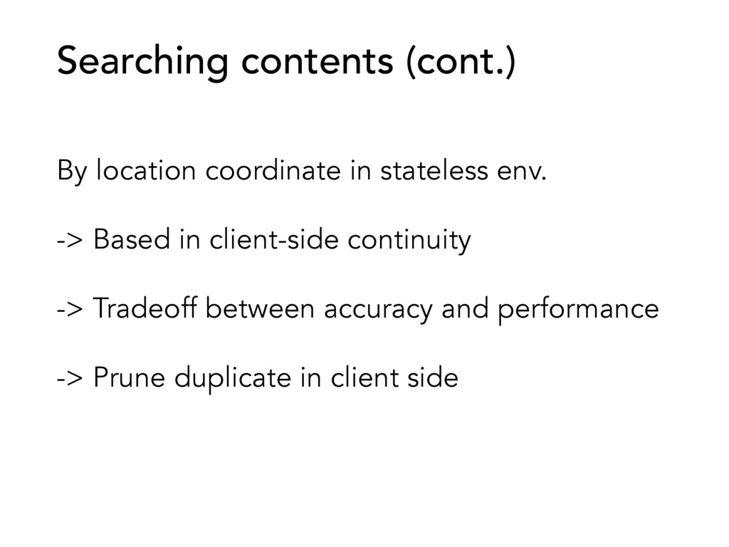 By location coordinate in stateless env. -> Bas...