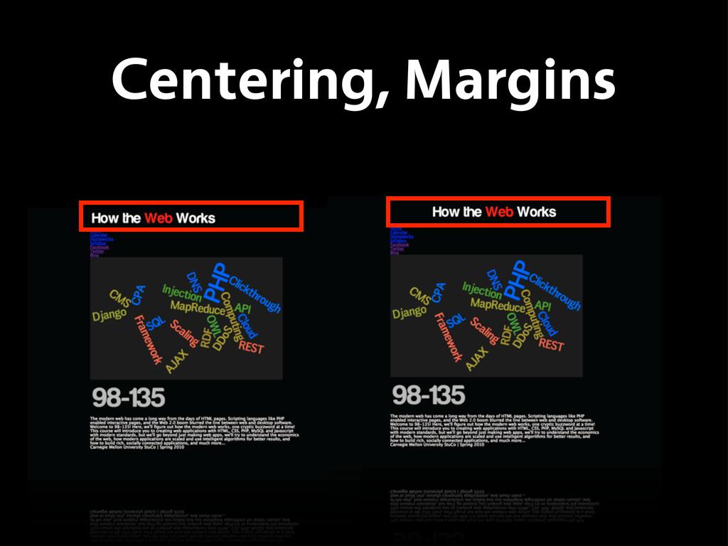 Centering, Margins