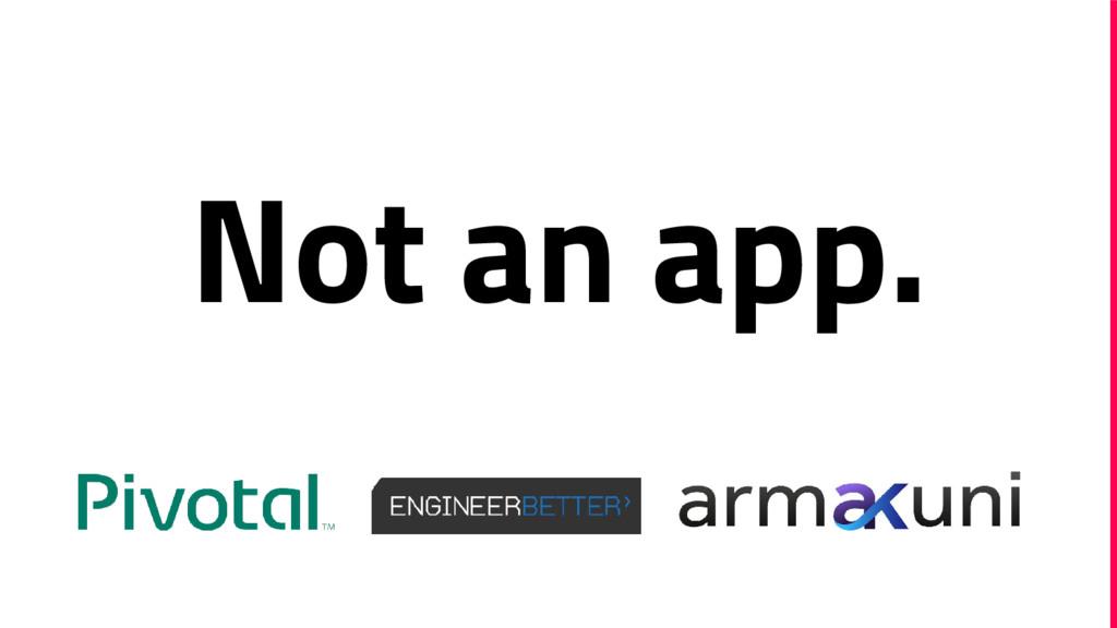 Not an app.