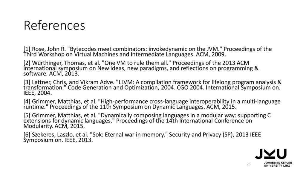 "References [1] Rose, John R. ""Bytecodes meet co..."