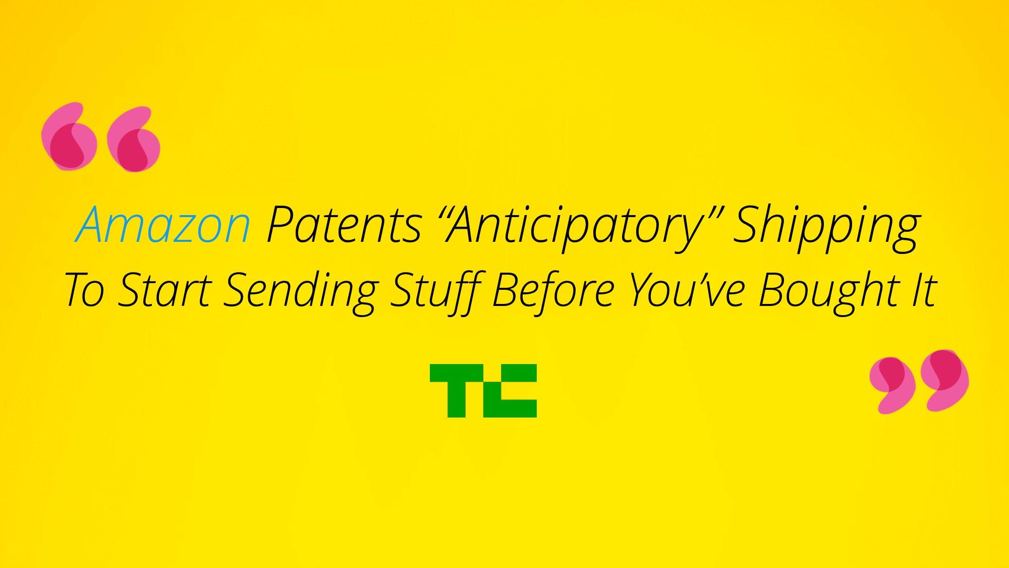 "Amazon Patents ""Anticipatory"" Shipping  To Sta..."