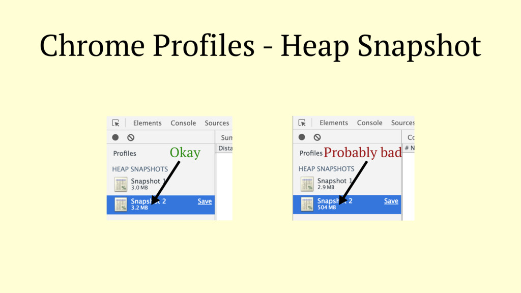 Chrome Profiles - Heap Snapshot Okay Probably b...