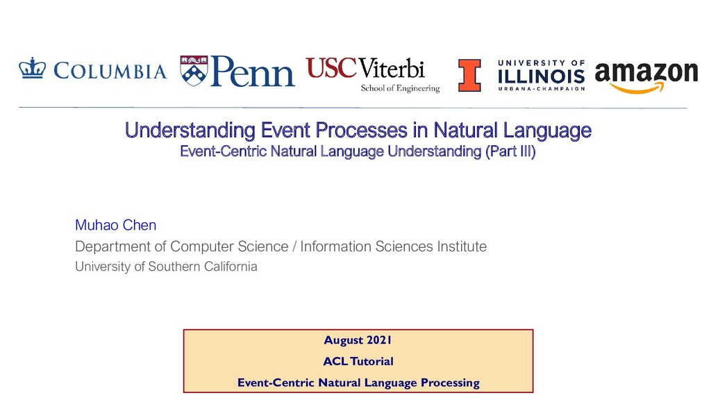 August 2021 ACL Tutorial Event-Centric Natural ...