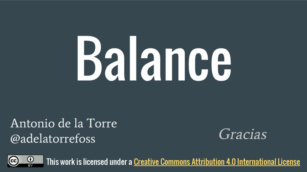 Balance Gracias This work is licensed under a C...