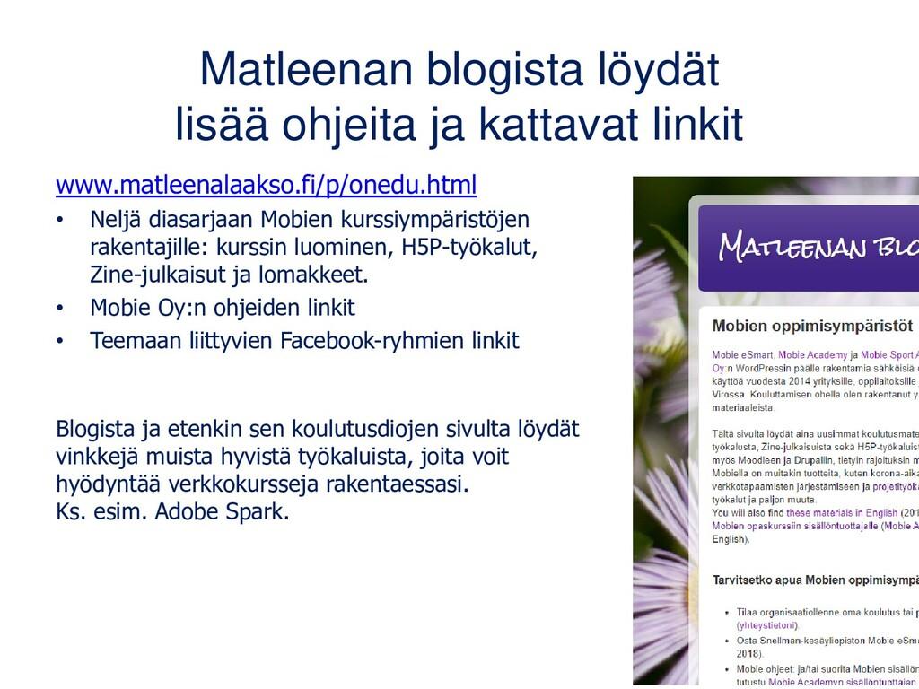 www.matleenalaakso.fi/p/onedu.html • Neljä dias...