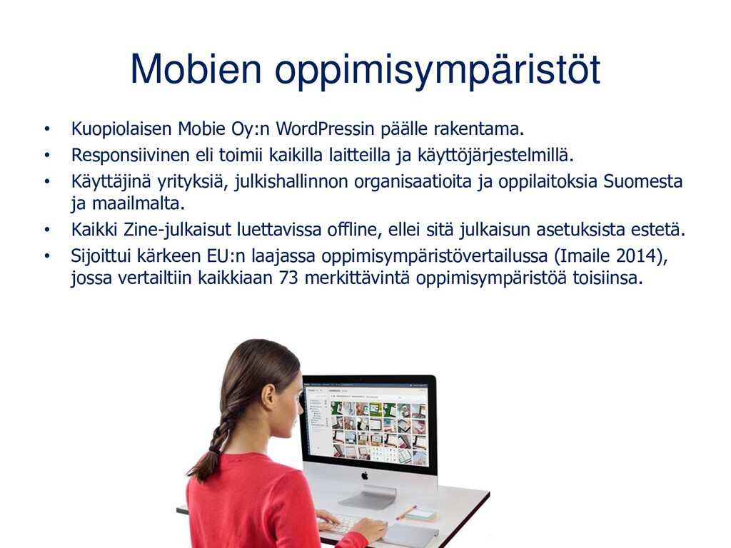 Mobien oppimisympäristöt • Kuopiolaisen Mobie O...
