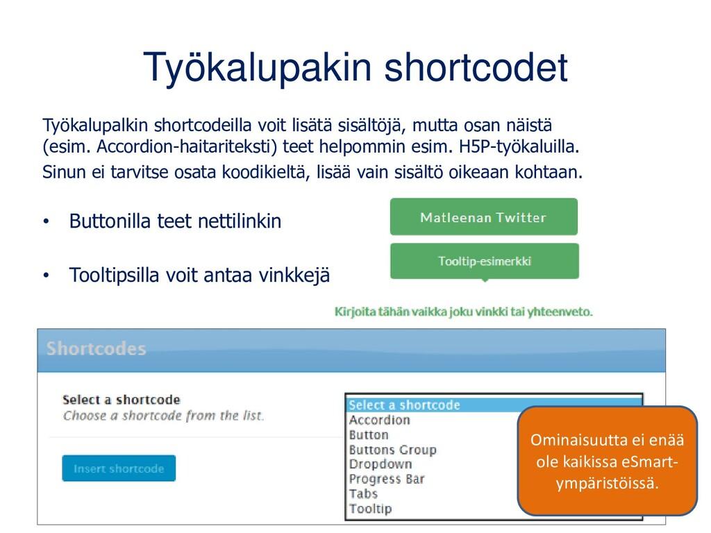 Työkalupakin shortcodet Työkalupalkin shortcode...