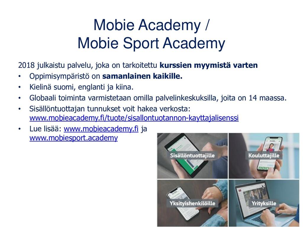 Mobie Academy / Mobie Sport Academy 2018 julkai...