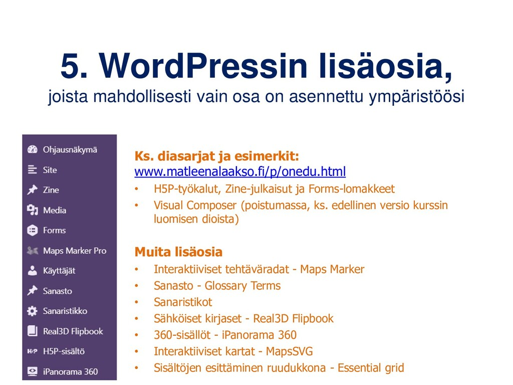 5. WordPressin lisäosia, joista mahdollisesti v...