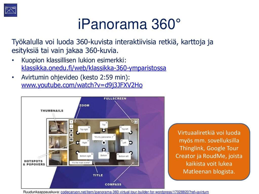 iPanorama 360° Työkalulla voi luoda 360-kuvista...