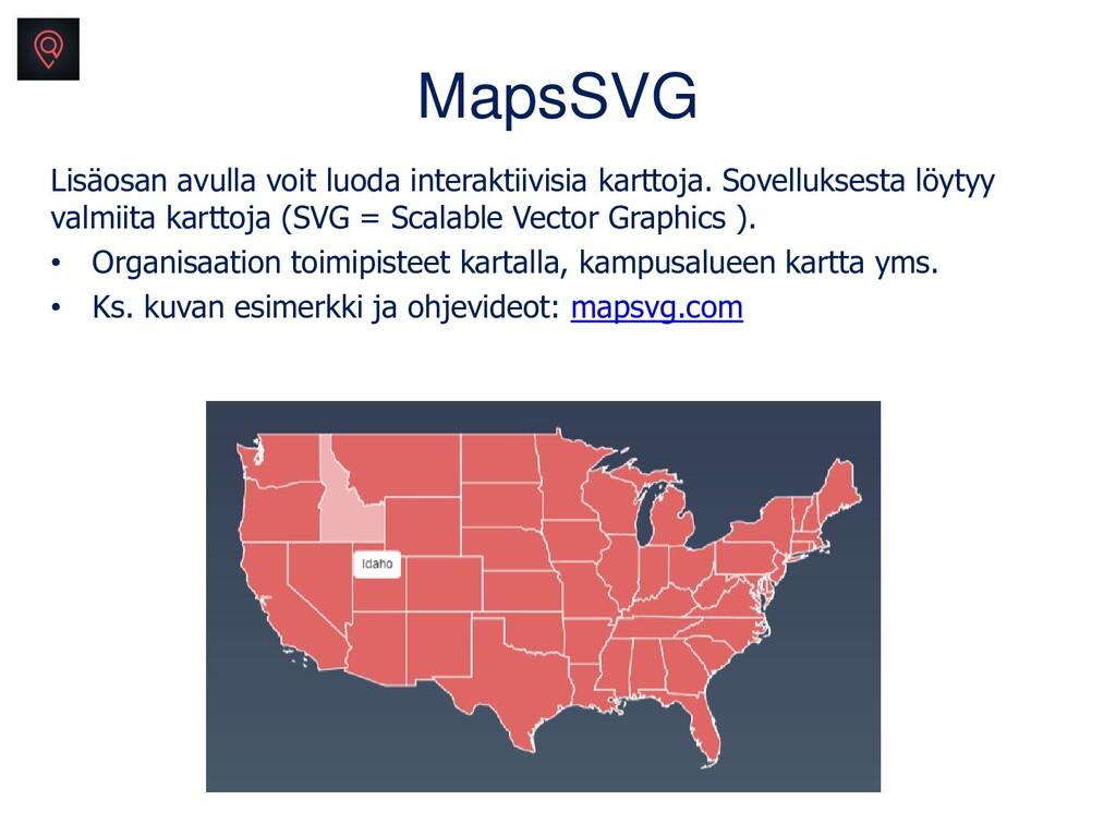 MapsSVG Lisäosan avulla voit luoda interaktiivi...