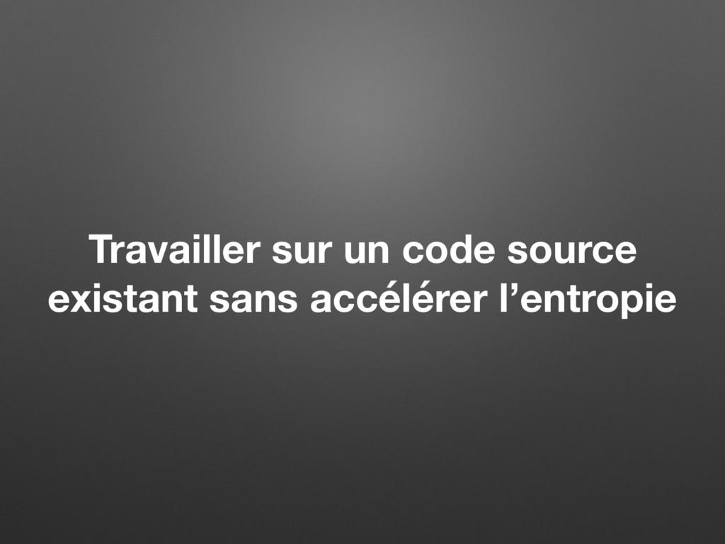 Travailler sur un code source existant sans acc...