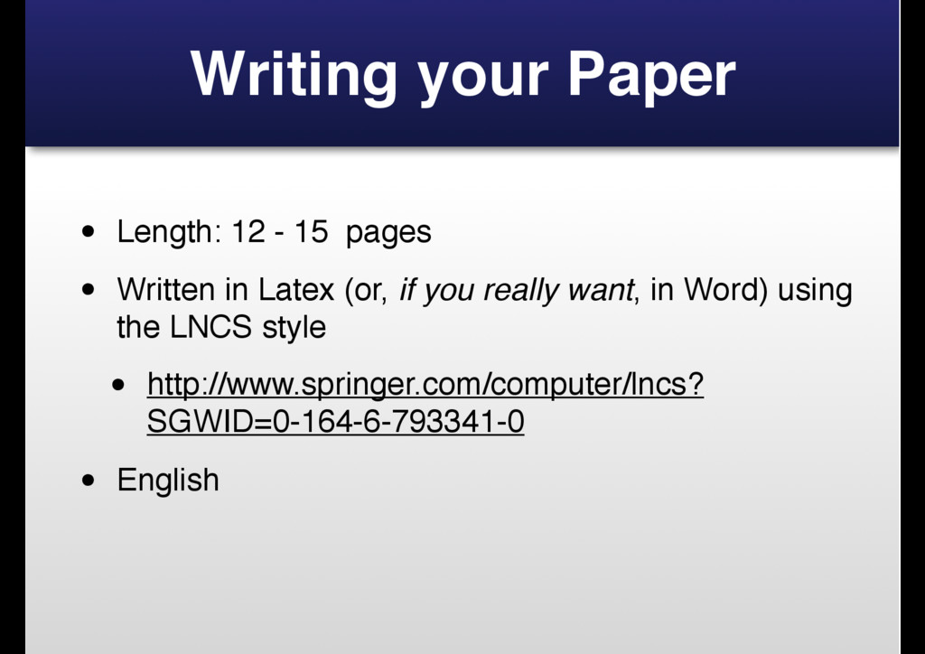 Writing your Paper • Length: 12 - 15 pages • Wr...