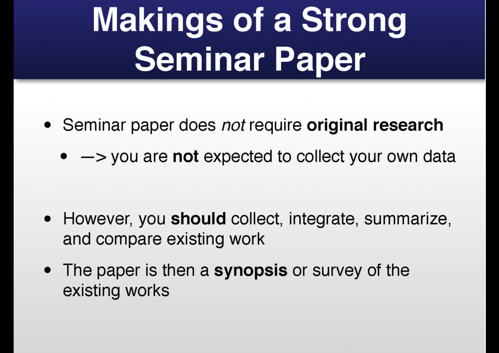 Makings of a Strong Seminar Paper • Seminar pap...