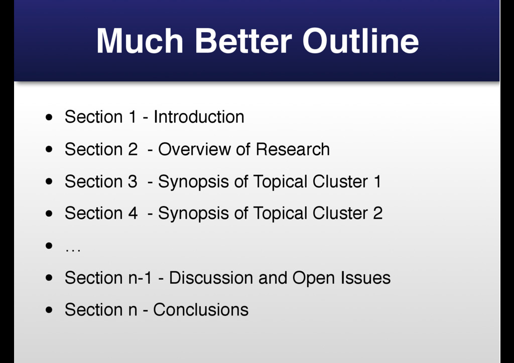 Much Better Outline • Section 1 - Introduction ...