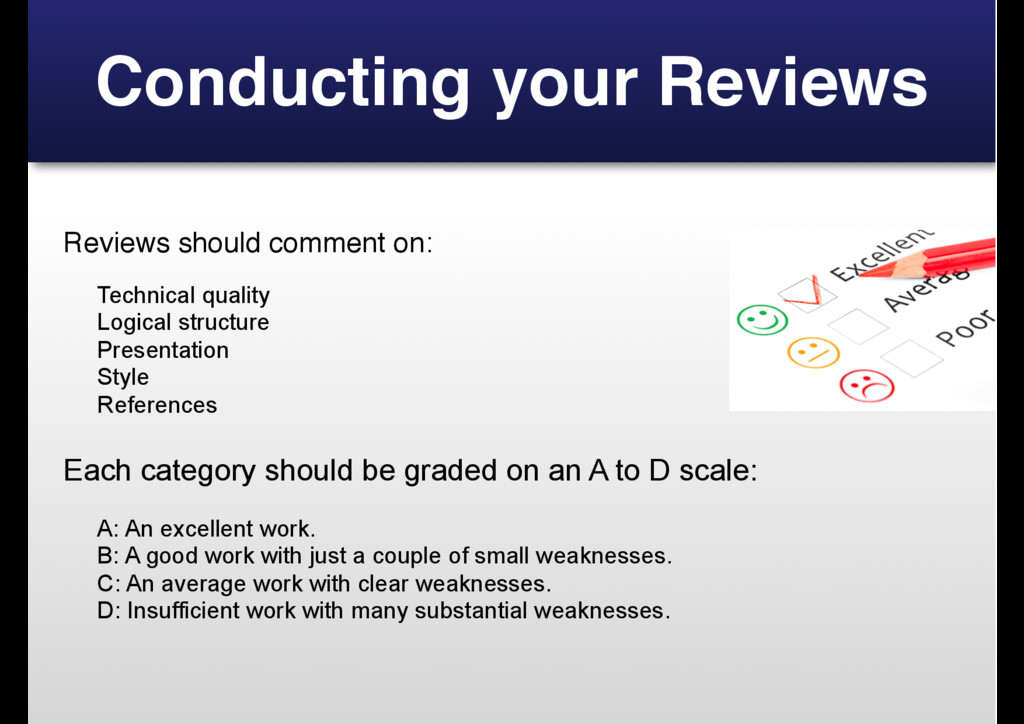 Conducting your Reviews Reviews should comment ...