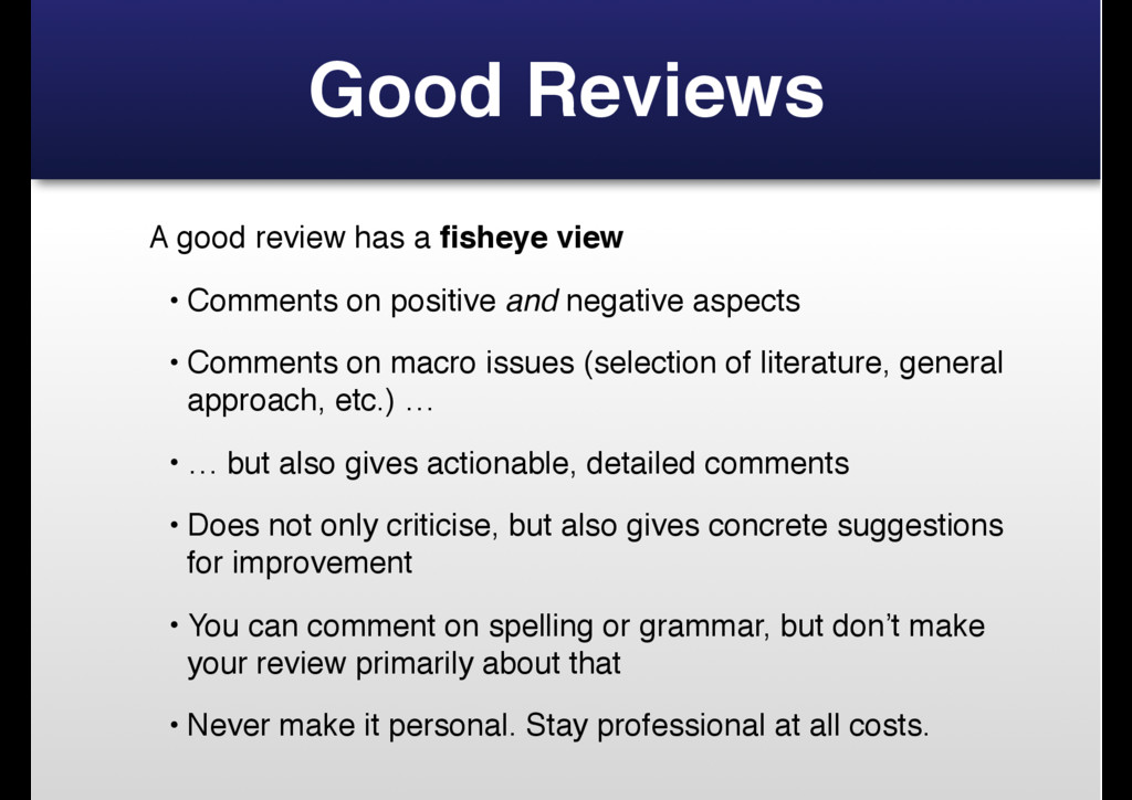 Good Reviews A good review has a fisheye view • ...