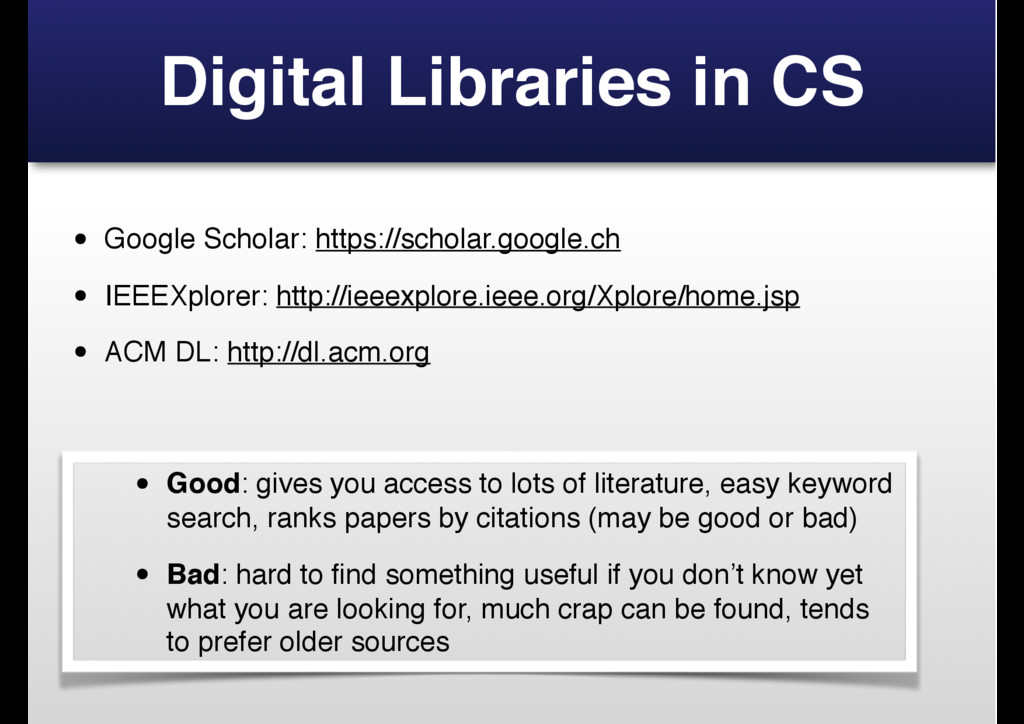 Digital Libraries in CS • Google Scholar: https...