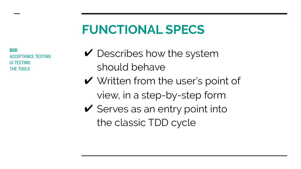 FUNCTIONAL SPECS BDD ACCEPTANCE TESTING UI TEST...