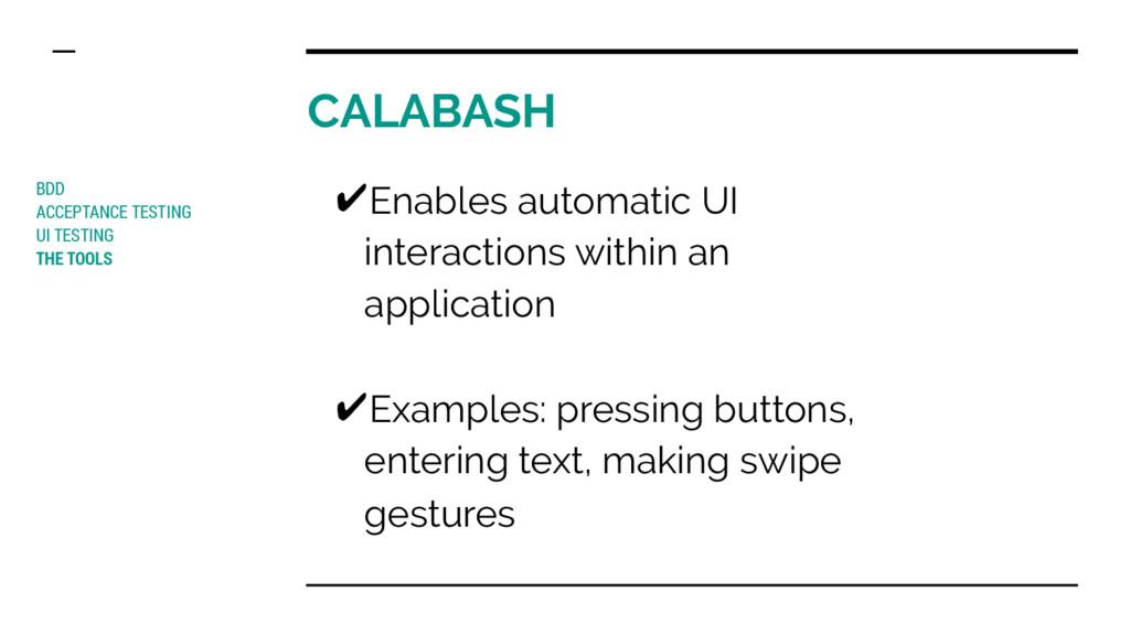 CALABASH BDD ACCEPTANCE TESTING UI TESTING THE ...