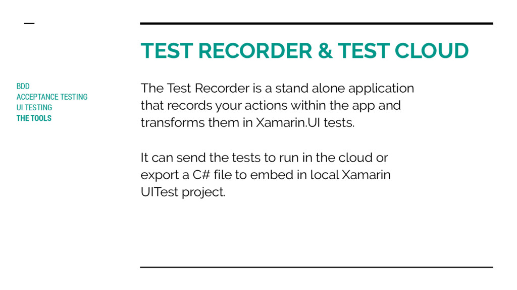 TEST RECORDER & TEST CLOUD BDD ACCEPTANCE TESTI...