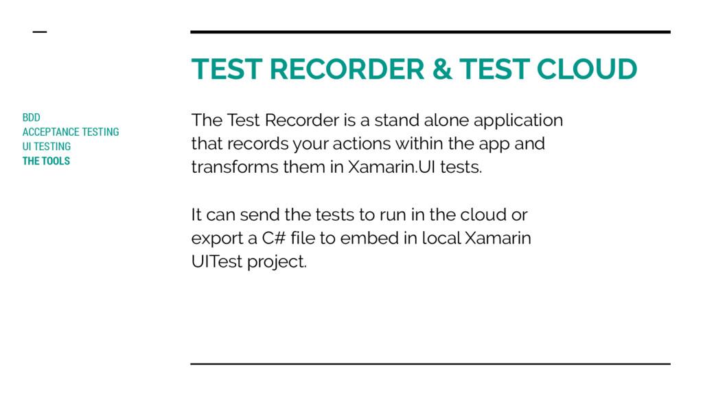TEST RECORDER & TEST CLOUD BDD ACCEPTANCE TESTI...