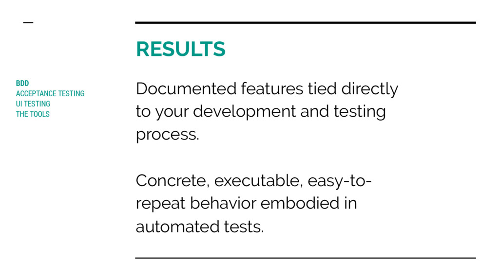 RESULTS BDD ACCEPTANCE TESTING UI TESTING THE T...