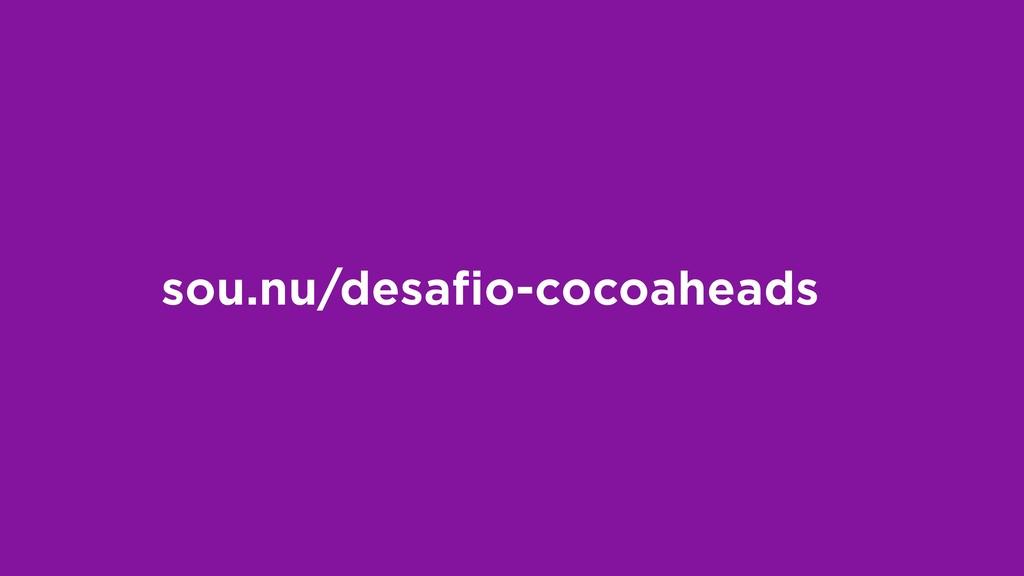 sou.nu/desafio-cocoaheads