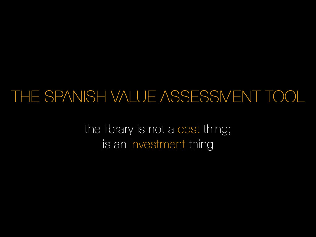 THE SPANISH VALUE ASSESSMENT TOOL the library i...