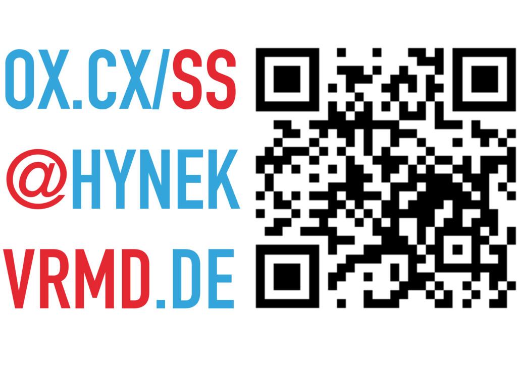OX.CX/SS @HYNEK VRMD.DE