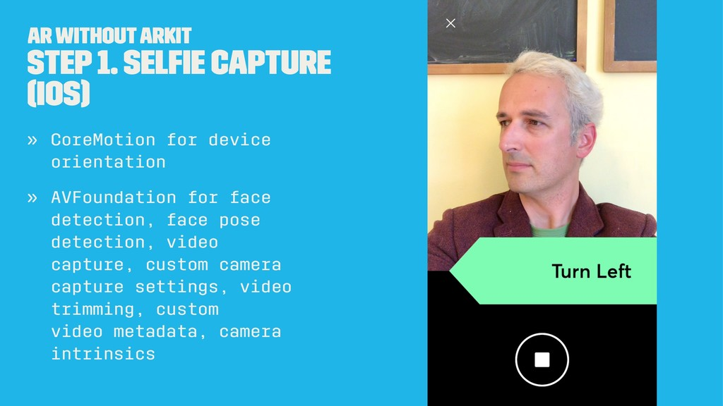 AR without ARKit Step 1. Selfie capture (iOS) » ...