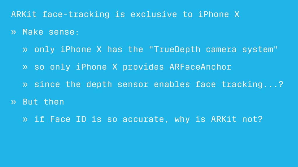 ARKit face-tracking is exclusive to iPhone X » ...