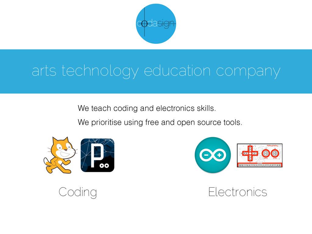 arts technology education company We teach codi...