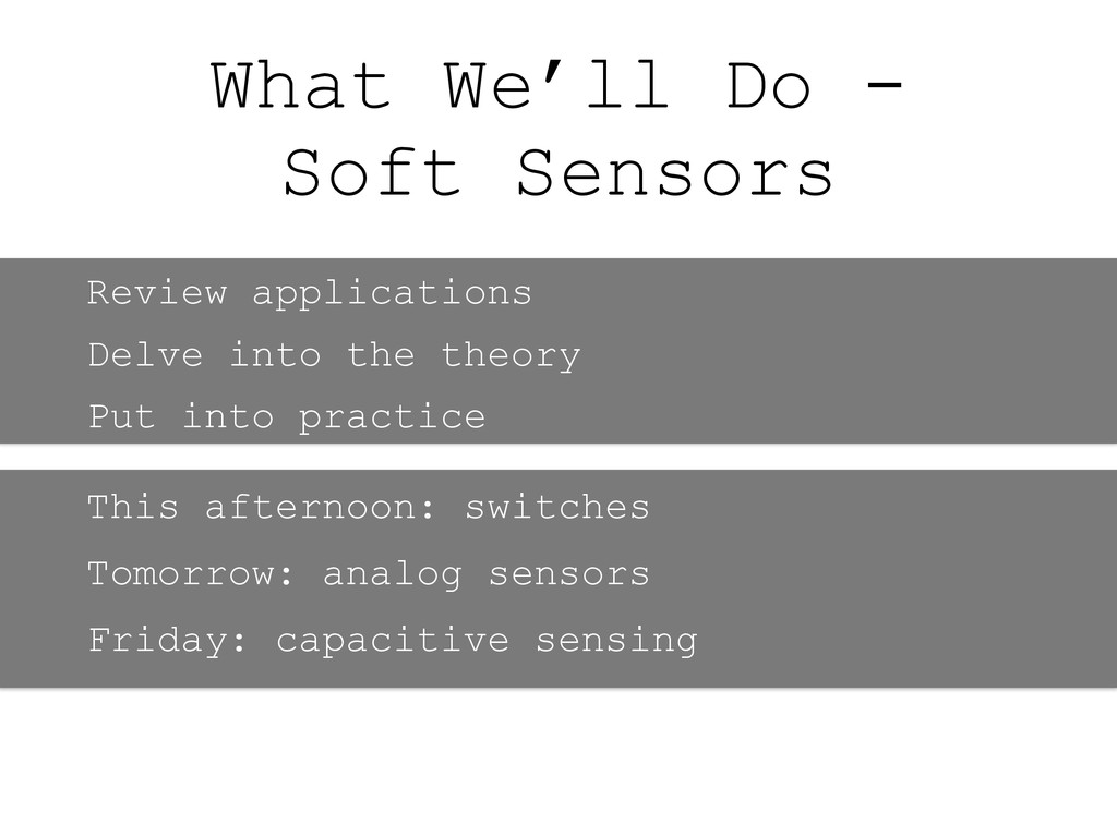 What We'll Do - Soft Sensors Review application...
