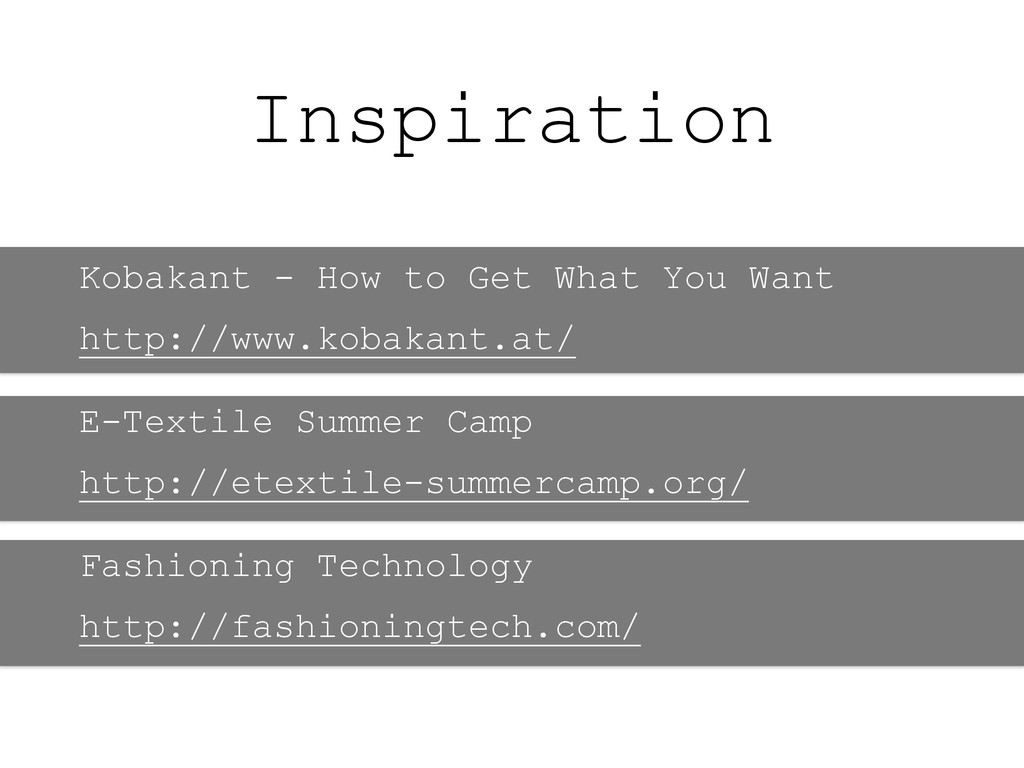 Inspiration Kobakant - How to Get What You Want...