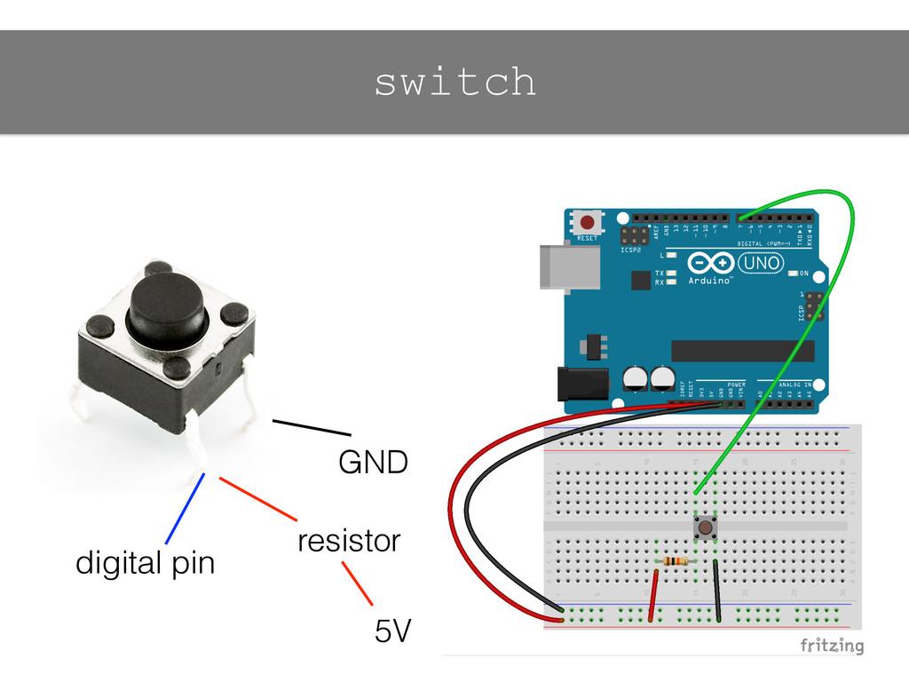 5V GND digital pin resistor switch