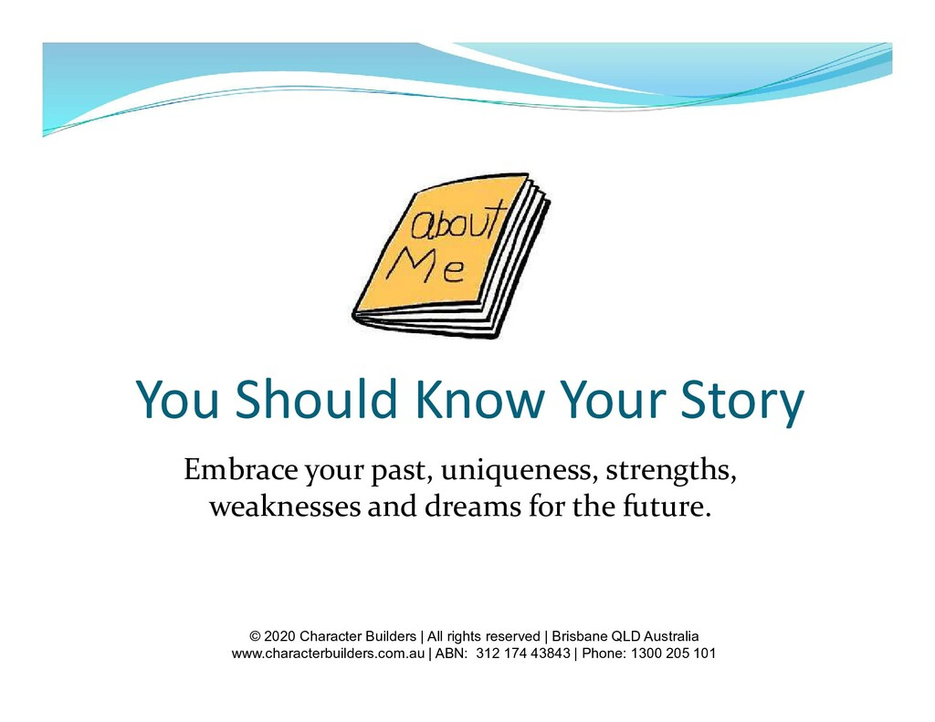 You Should Know Your Story Embrace your past, u...