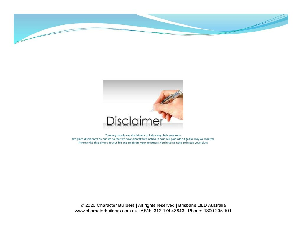 To many people use disclaimers to hide away the...