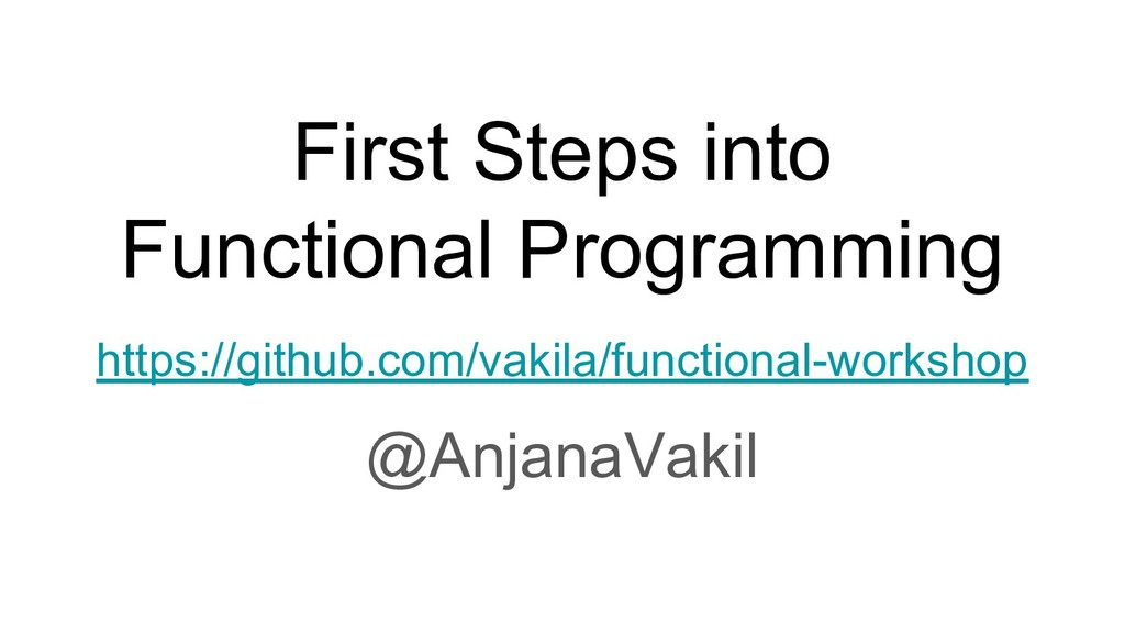 First Steps into Functional Programming https:/...