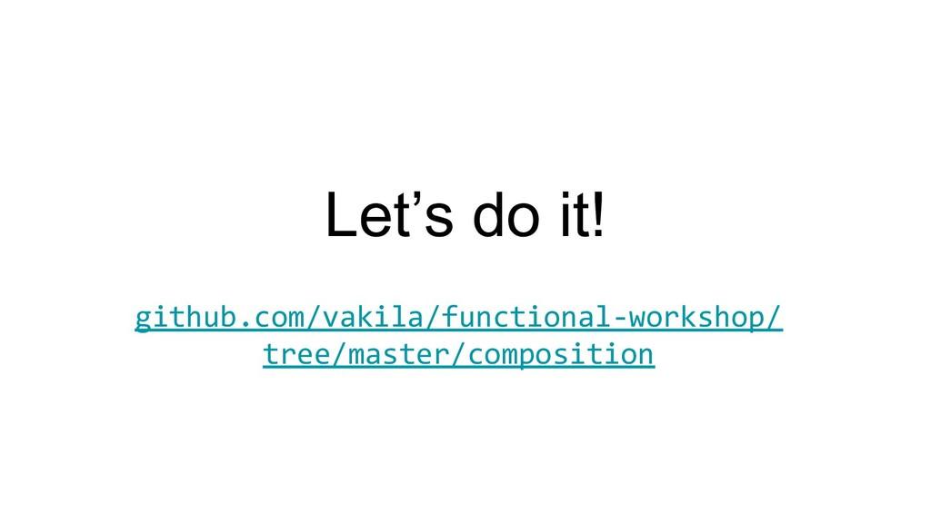 Let's do it! github.com/vakila/functional-works...