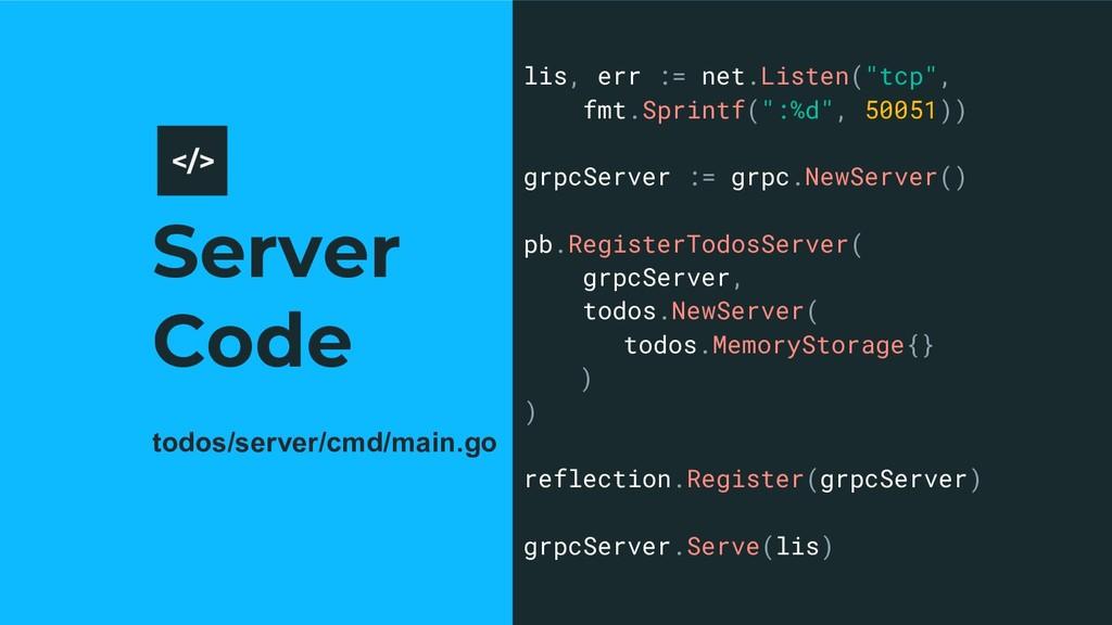 """Server Code 11 lis, err := net.Listen(""""tcp"""", fm..."""