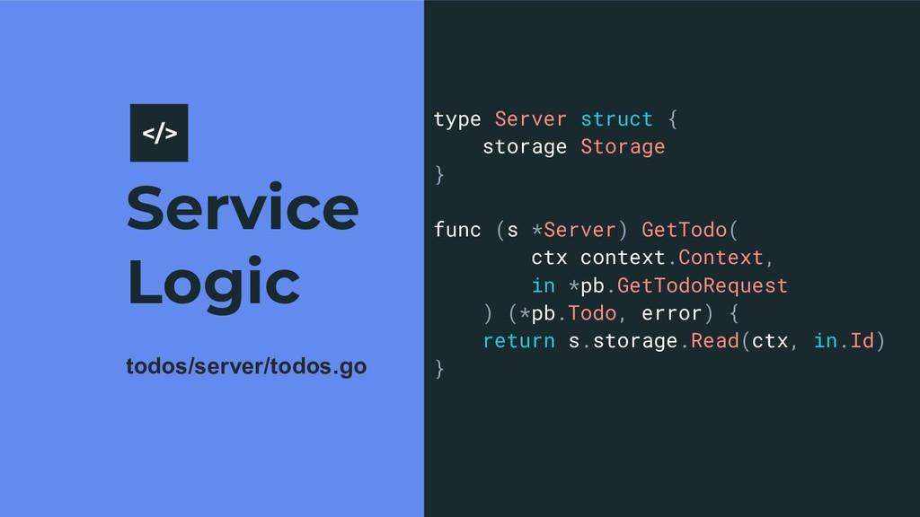 Service Logic 10 type Server struct { storage S...