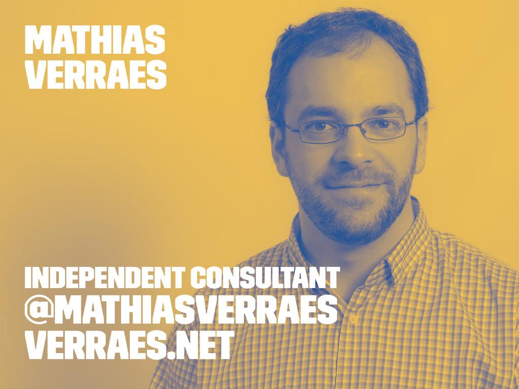Mathias Verraes Independent Consultant @mathias...