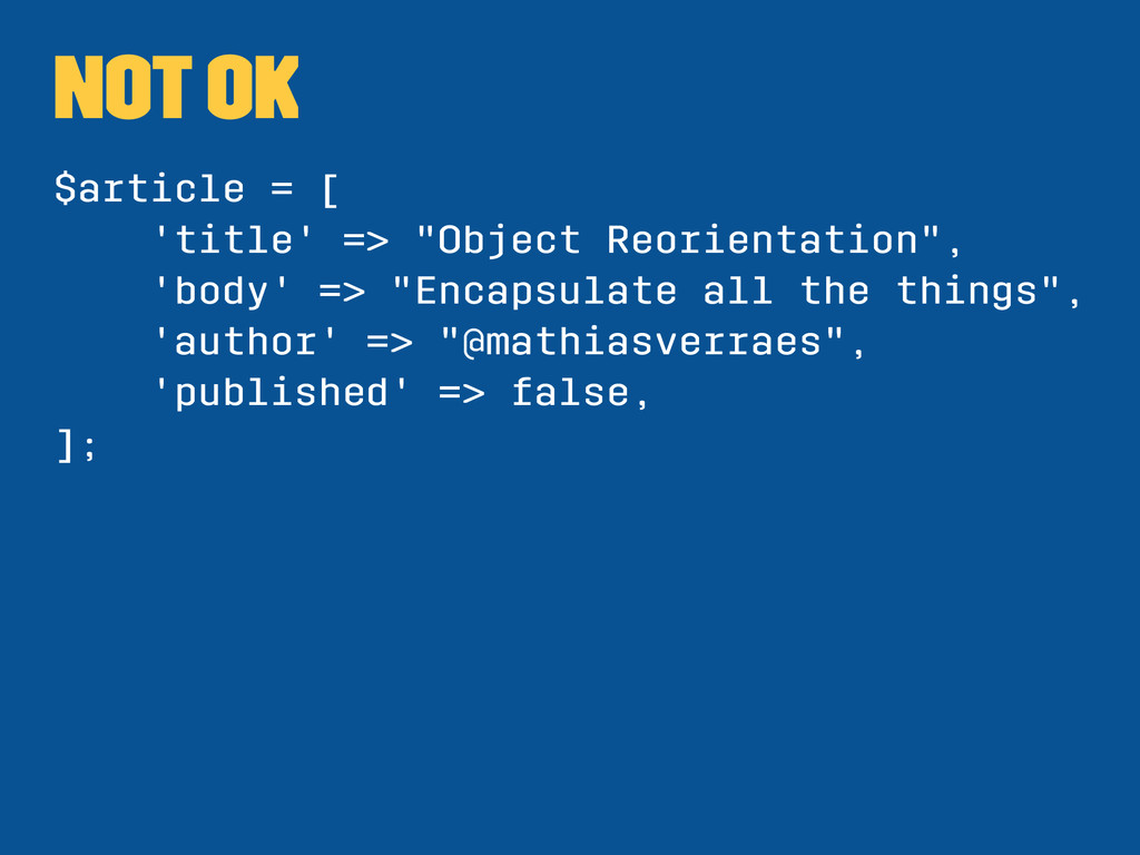 """NOT OK $article = [ 'title' => """"Object Reorient..."""