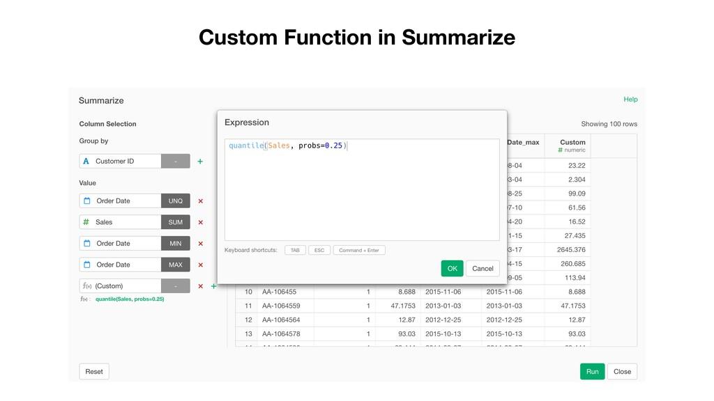 Custom Function in Summarize
