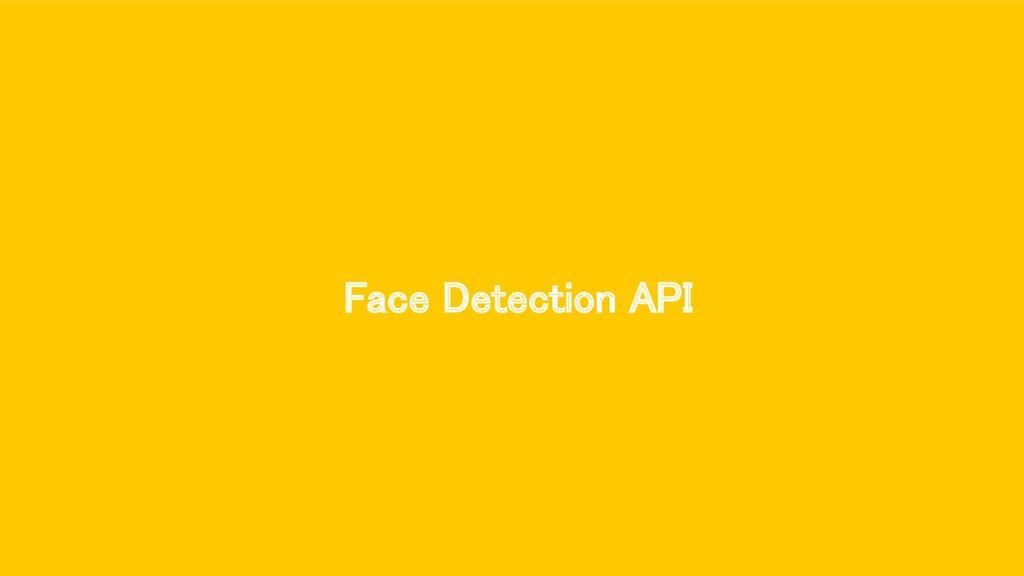 Face Detection API