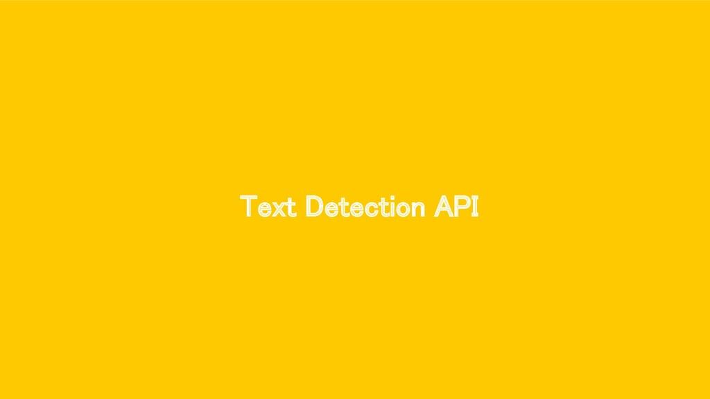 Text Detection API