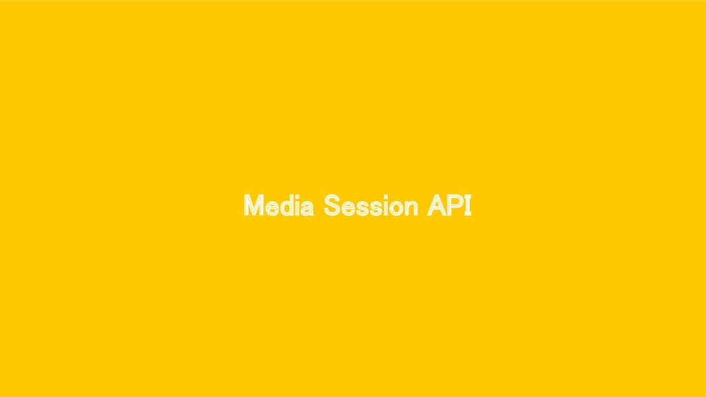 Media Session API