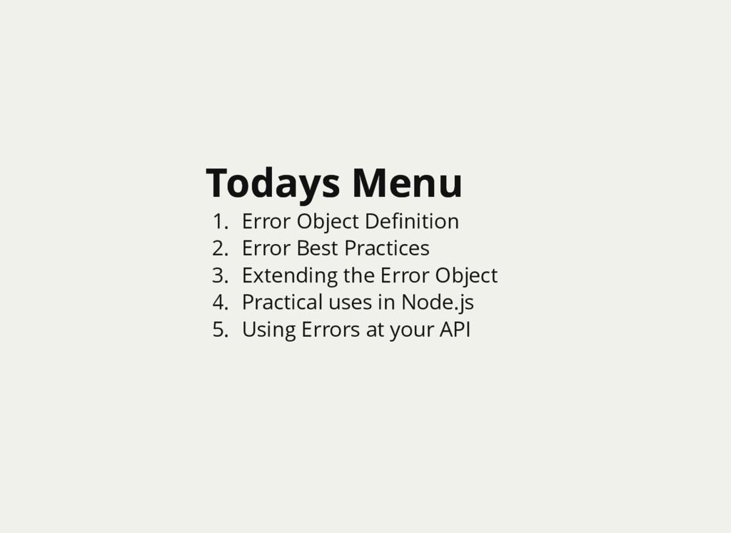 Todays Menu Todays Menu 1. Error Object Definiti...