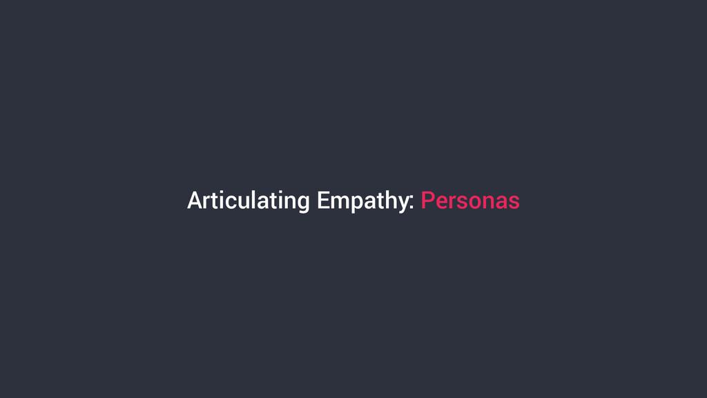 Articulating Empathy: Personas